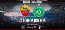 DOMANI SERA ALLO STADIO OLIMPICO LA PARTITA AS. ROMA – AFC CHAPECOENSE